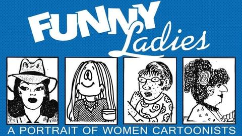 Funny Ladies: A Portrait of Women Cartoonists