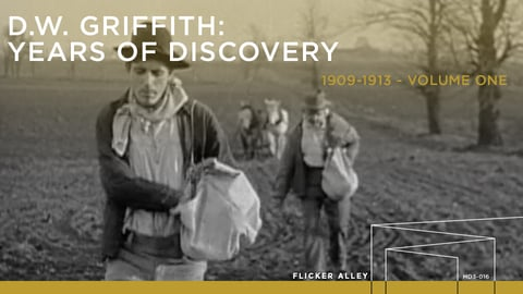 DW Griffith: Years of Discovery 1909 - 1913 Volume 1
