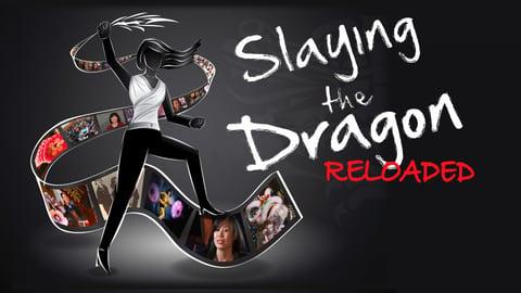 Slaying the Dragon/Slaying the Dragon: Reloaded