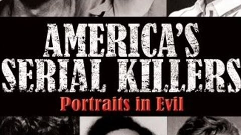 Preview image of America's Serial Killers: Portraits in Evil Part 2
