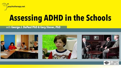 ADHD in the Classroom: Assessment and Intervention Series With Russell Barkley