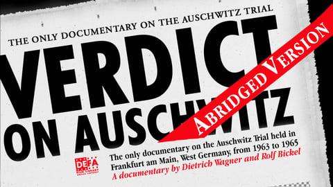 Verdict on Auschwitz - Abridged - The Frankfurt Auschwitz Trial