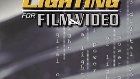 Power of Lighting for Film & Video