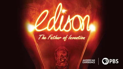 Preview image of American Experience: Edison - The Father of Invention