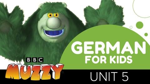 German for Kids - Unit 5