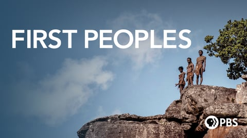 First Peoples - An Exploration of Human Evolution