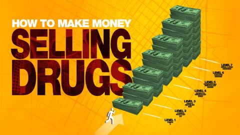 How To Make Money Selling Drugs - America's War on Drugs