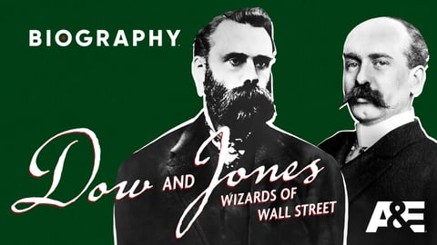 Dow and Jones: Wizards of Wall Street