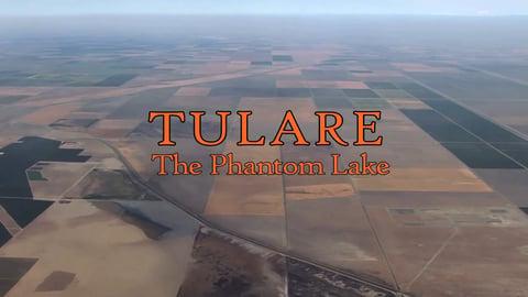 Tulare, The Phantom Lake