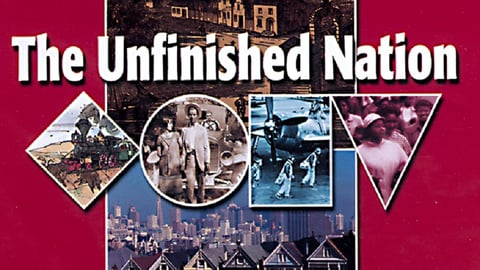 The Unfinished Nation Part II Series