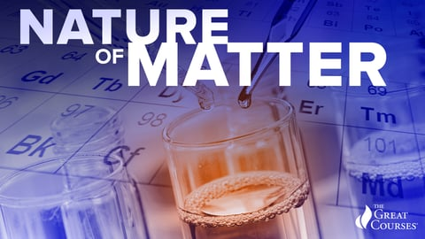 The Nature of Matter: Understanding the Physical World Series