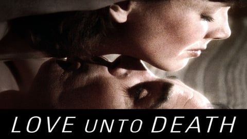 Preview image of Love Unto Death (L'amour a mort)