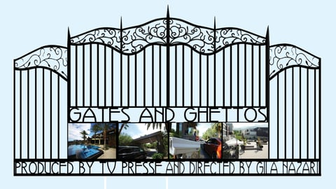 Gates and Ghettos