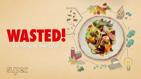 Wasted: The Story of Food Waste