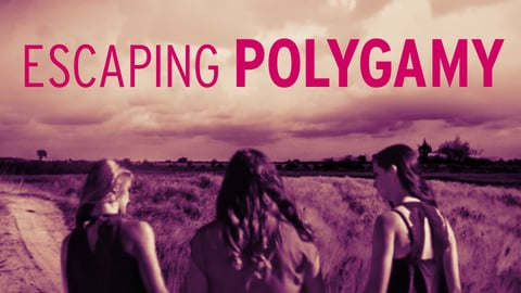 Escaping Polygamy cover image