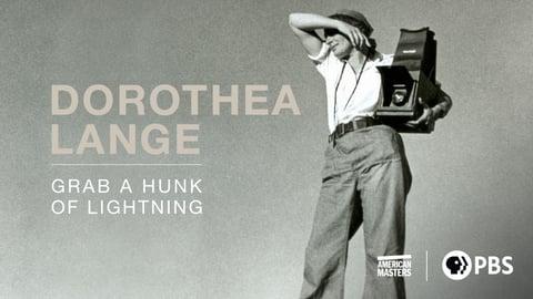 American Masters - Dorothea Lange