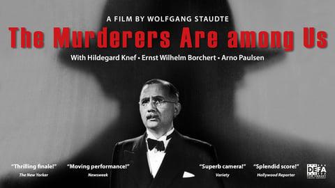 The Murderers are Among Us (Die Mörder sind unter uns)