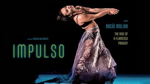 Impulso - The Rise of a Flamenco Prodigy