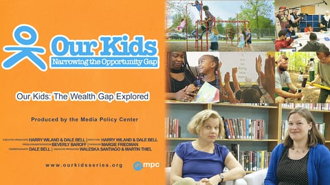 Our Kids. Episode 6, The Wealth Gap Explored cover image