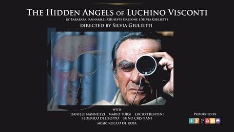 The Hidden Angles of Luchino Visconti