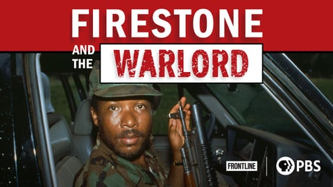 Preview image of Frontline - Firestone and the Warlord