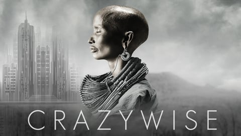 Crazywise - Rethinking Madness: Psychosis and Spiritual Awakening
