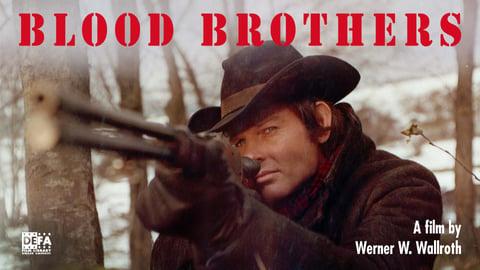 Blood Brothers (Blutsbruder)
