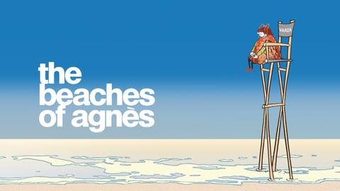 The Beaches of Agnes - Exploring the Memories of a Legendary Filmmaker
