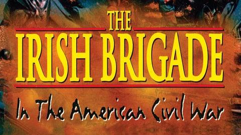 Preview image of The Irish Brigade - In the American Civil War