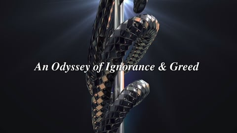An Odyssey of Ignorance & Greed cover image