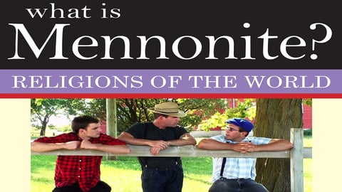 Preview image of What is Mennonite?