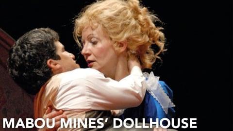 Mabou Mines' Dollhouse