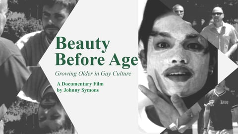 Beauty Before Age - Growing Older in Gay Culture