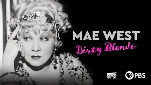 Mae West: Dirty Blonde