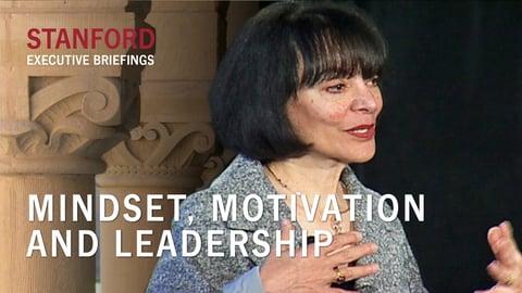 Mindset, Motivation and Leadership - With Carol Dweck