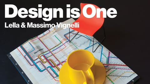Design is One - Designers Lella & Massimo Vignelli