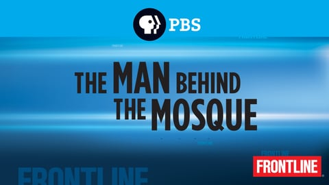 The Man Behind the Mosque