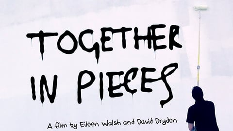 Together in Pieces