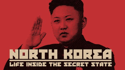 Preview image of North Korea: Life Inside the Secret State