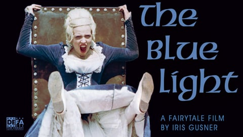 The Blue Light (Das Blaue Light)