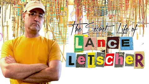 The Secret Life of Lance Letscher cover image