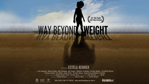 Way Beyond Weight