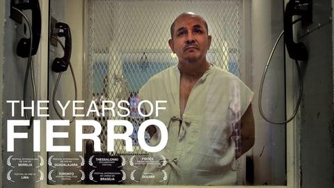 Preview image of The Years of Fierro (Los Anos de Fierro)