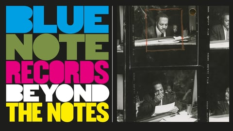 Blue Note Records: Beyond the Note