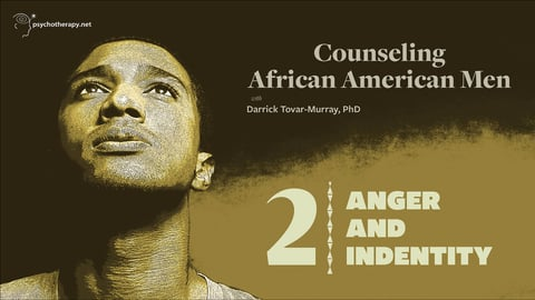 Counseling African American Men, Volume 2: Anger and Identity