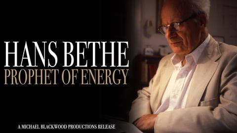 Hans Bethe: Prophet of Energy