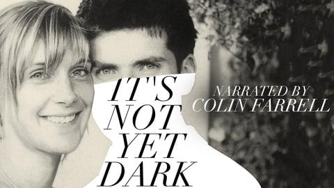 It's Not Yet Dark cover image
