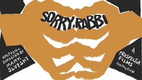 Sorry, Rabbi