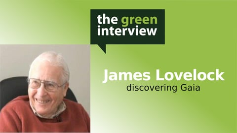 The Gaia Principle: James Lovelock