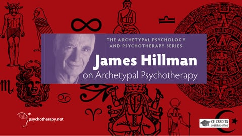 Preview image of James Hillman on archetypal psychotherapy